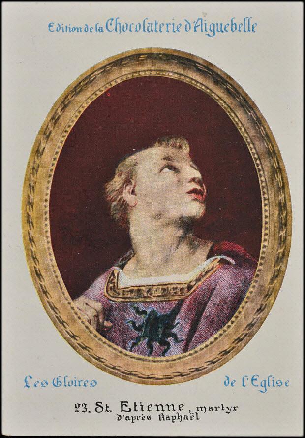 carte réclame - 23. St Etienne, martyr d'après Raphaël