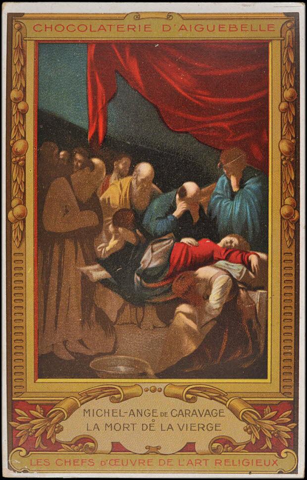 carte réclame - MICHEL-ANGE DE CARAVAGE LA MORT DE LA VIERGE