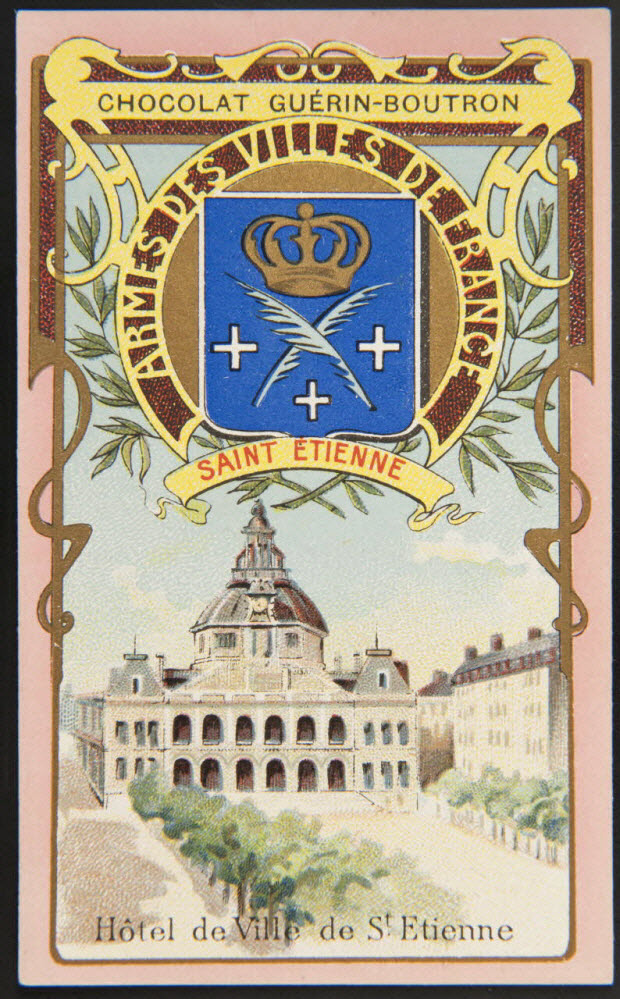 carte réclame - ARMES DES VILLES DE FRANCE SAINT ETIENNE Hôtel de Ville de St Etienne