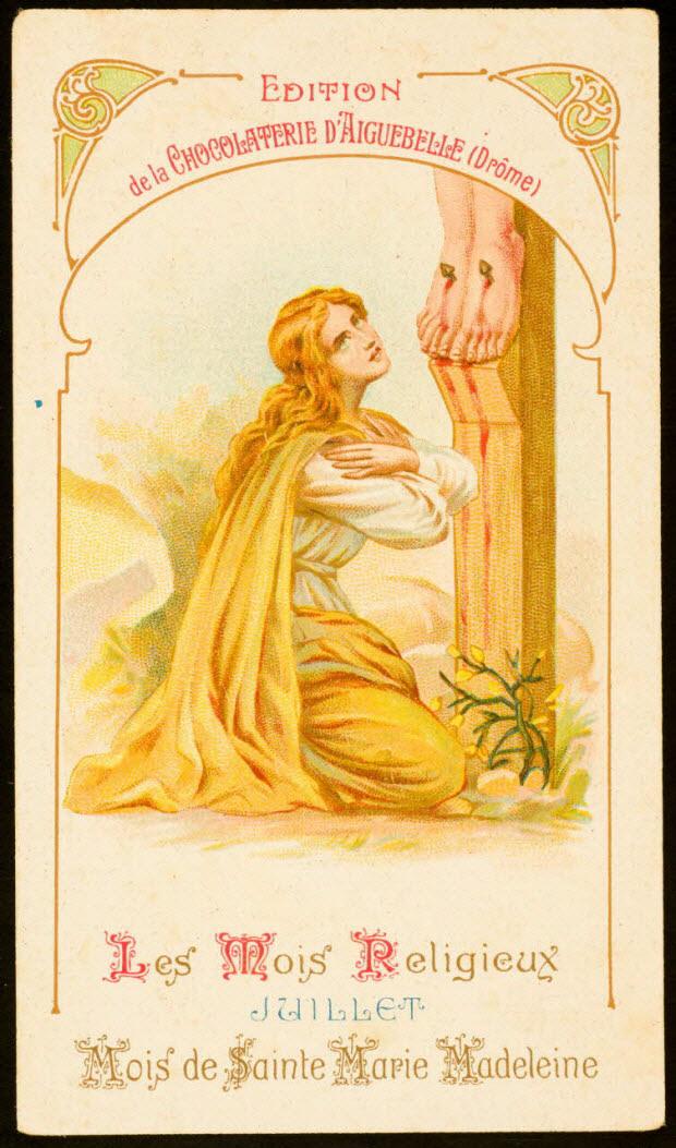 carte réclame - Les Mois Religieux JUILLET Mois de Sainte Marie Madeleine