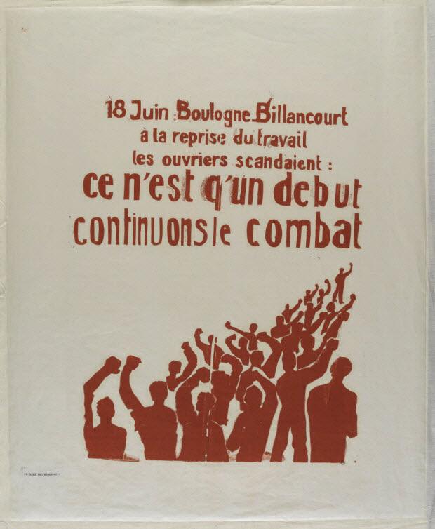 affiche - 18 Juin : Boulogne-Billancourt à la reprise du travail les ouvriers scandaient : ce n'est qu'un début continuons le combat