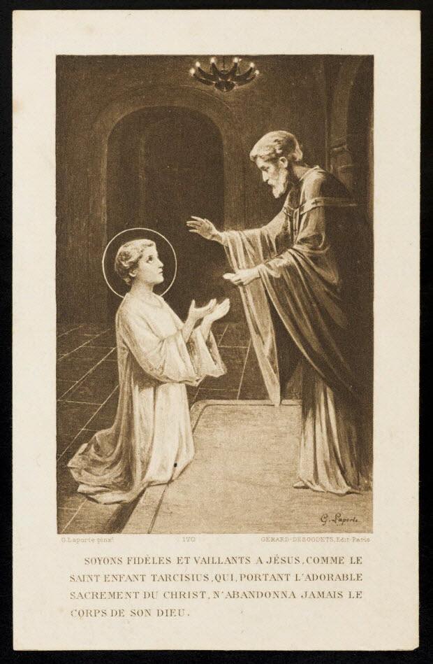 image pieuse - SOYONS FIDELES ET VAILLANTS A JESUS, COMME LE SAINT ENFANT TARCISIUS, QUI PORTANT L'ADORABLE SACREMENT DU CHRIST, N'ABANDONNA JAMAIS LE CORPS DE SON DIEU.