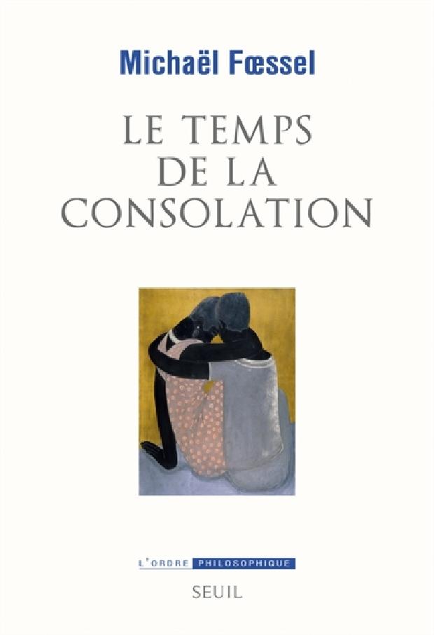 Livre - Le temps de la consolation