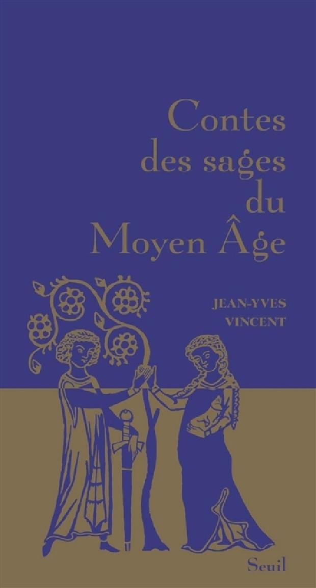 Livre - Contes des sages du Moyen âge