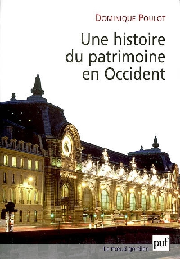 Livre - Une histoire du patrimoine en Occident, XVIIIe-XXIe siècle