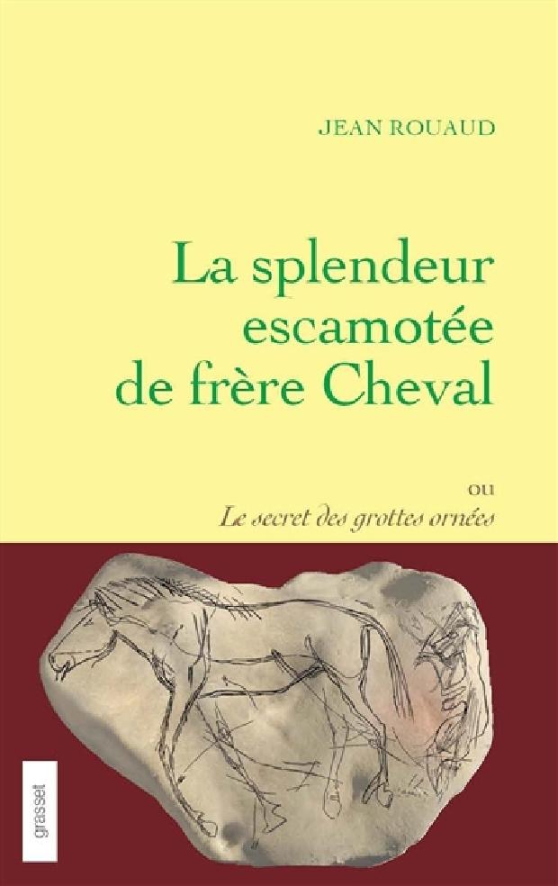 Livre - La splendeur escamotée de frère Cheval