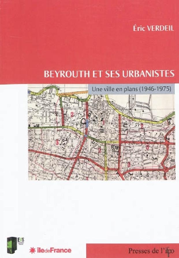 Livre - Beyrouth et ses urbanistes