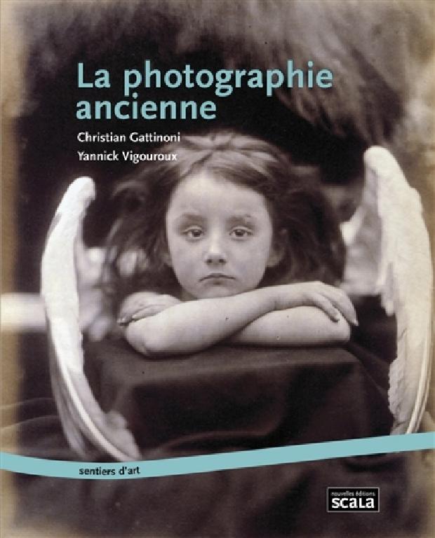 Livre - La photographie ancienne