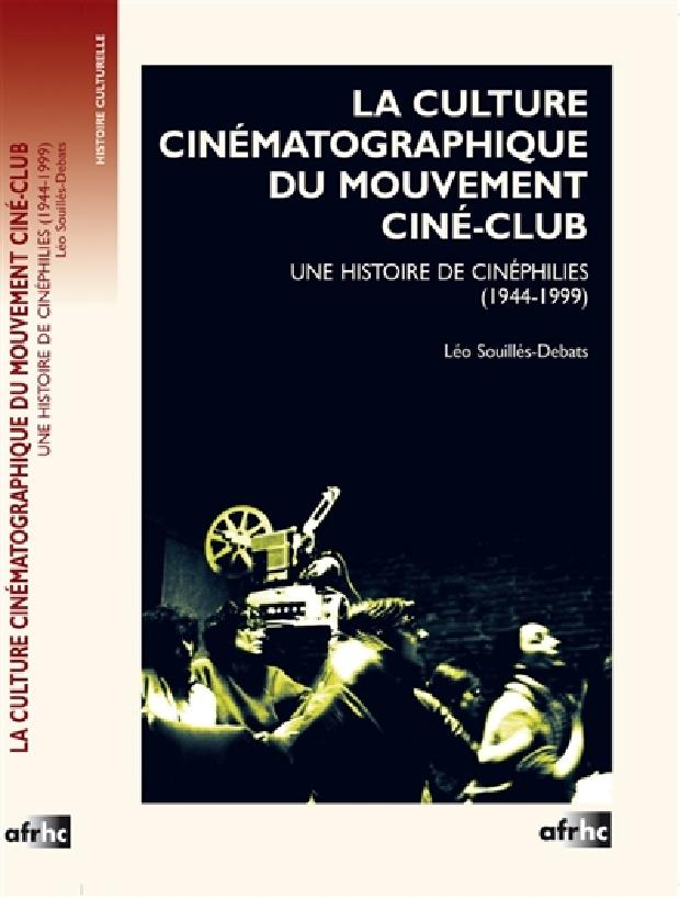 Livre - La culture cinématographique du mouvement ciné-club
