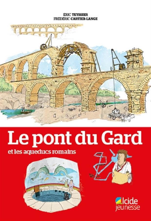 Livre - Le pont du Gard et les aqueducs romains
