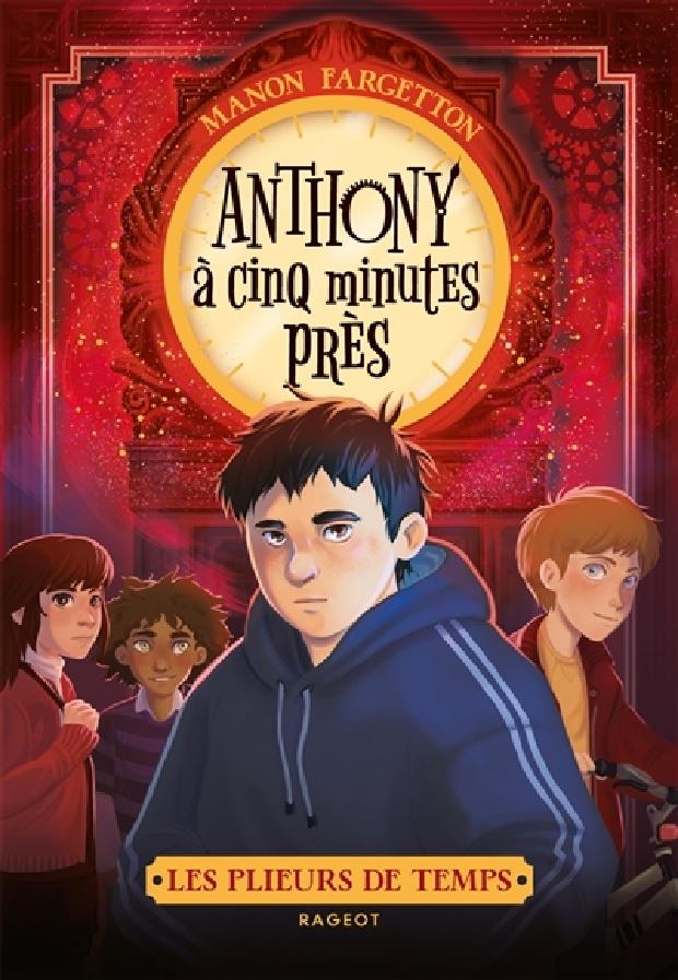 Livre - Anthony à cinq minutes près