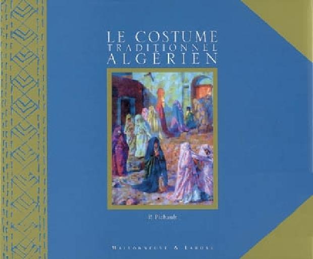 Livre - Le costume traditionnel algérien