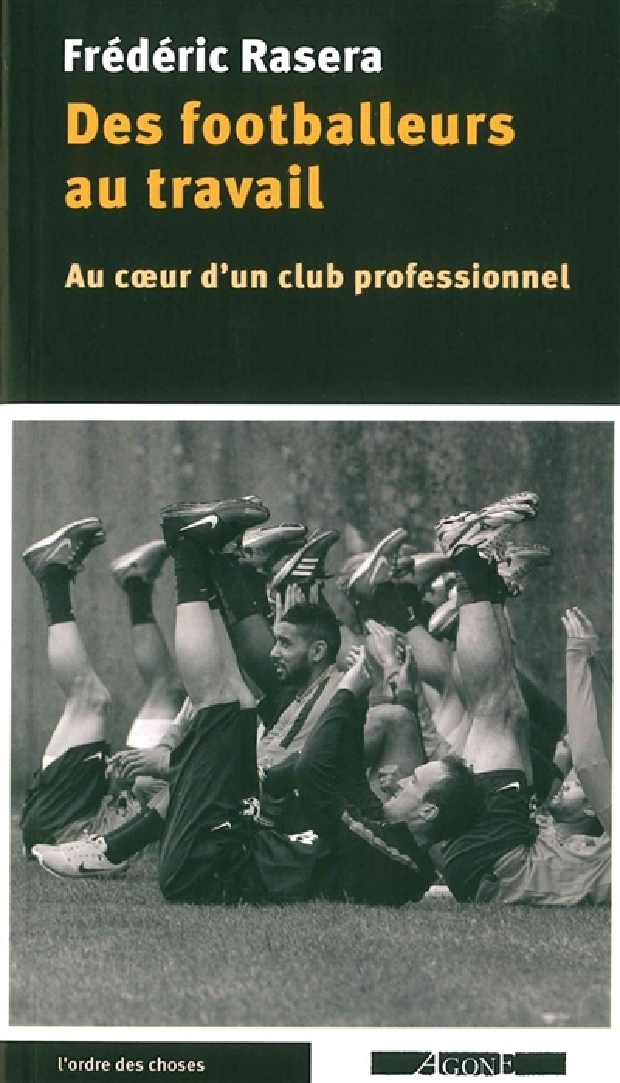 Livre - Des footballeurs au travail