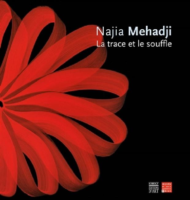 Livre - Najia Mehadji, La trace et le souffle