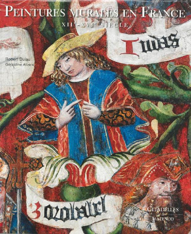 Livre - Peintures murales en France, XIIe-XVIe siècle