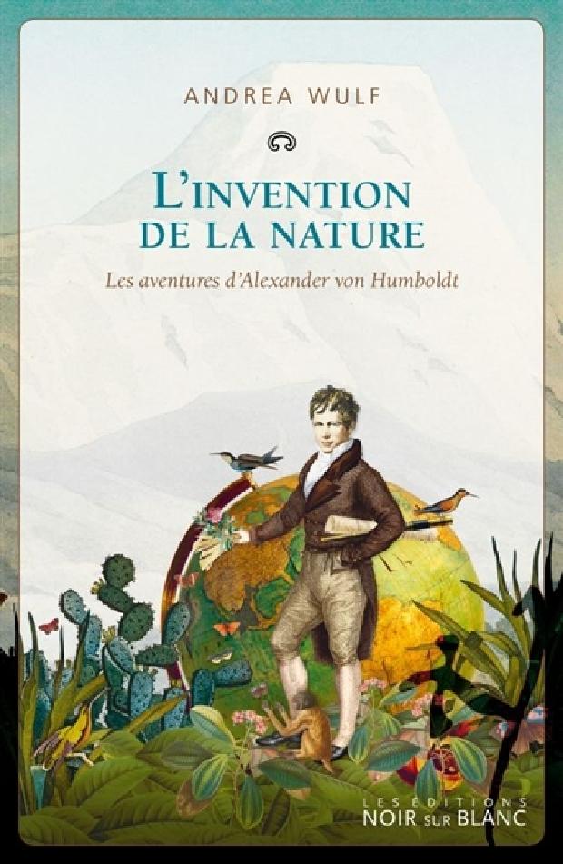 Livre - L'invention de la nature