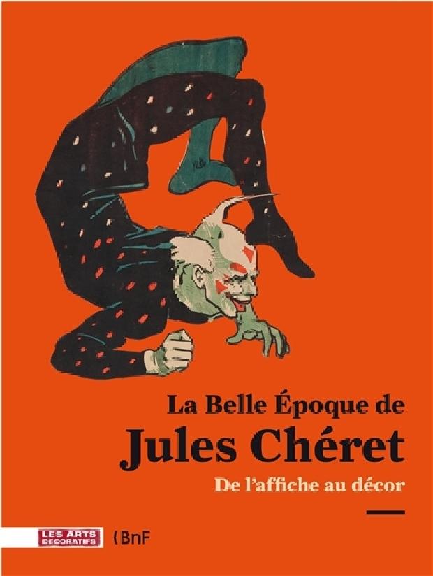 Livre - La Belle Epoque de Jules Chéret