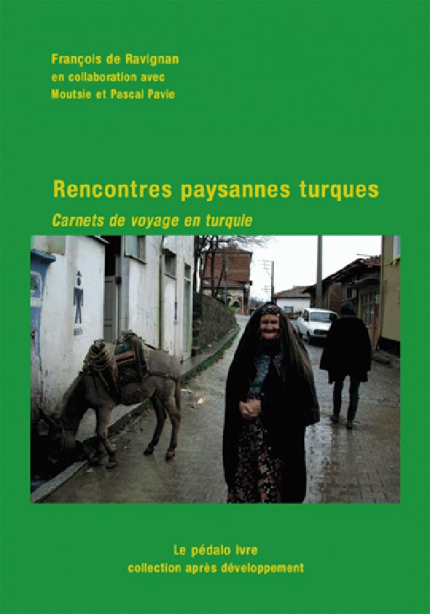Livre - Rencontres paysannes turques