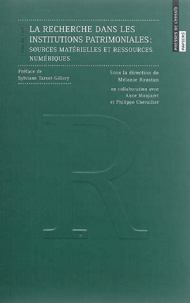 Livre - La recherche dans les institutions patrimoniales : Sources matérielles et ressources numériques