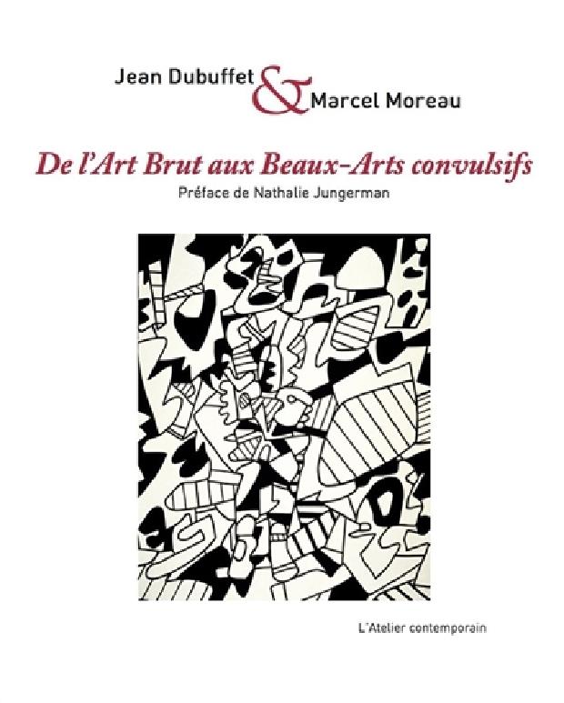 Livre - De l'art brut aux beaux-arts convulsifs