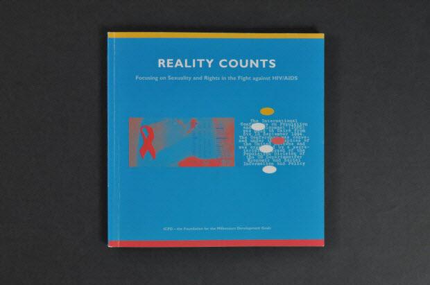 """livre - """"Reality counts. Focusing on Sexuality and Rights in the Fight against HIV/AIDS (C'est la réalité qui compte. Mettre l'accent sur la sexualité et les droits dans le combat contre le sida)"""