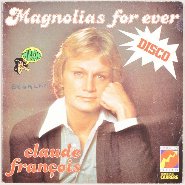 disque 45 tours - Magnolias for ever
