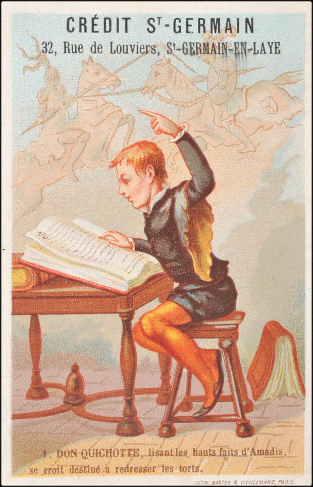 carte réclame - DON QUICHOTTE, lisant les hauts faits d'Amadis, se croit destiné à redresser les torts.