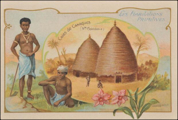 carte réclame - LES HABITATIONS PRIMITIVES CASES de CANAQUES (Nlle Calédonie)