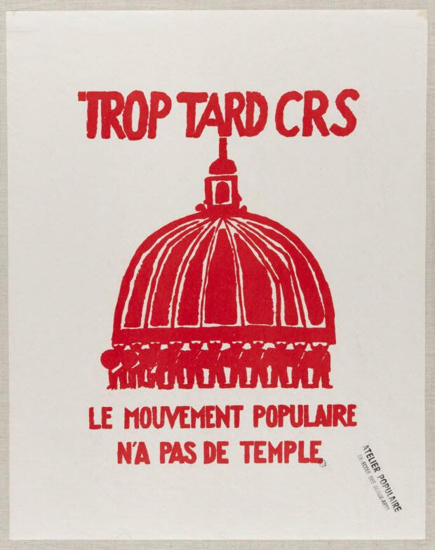 affiche - Trop tard CRS le mouvement populaire n'a pas de temple