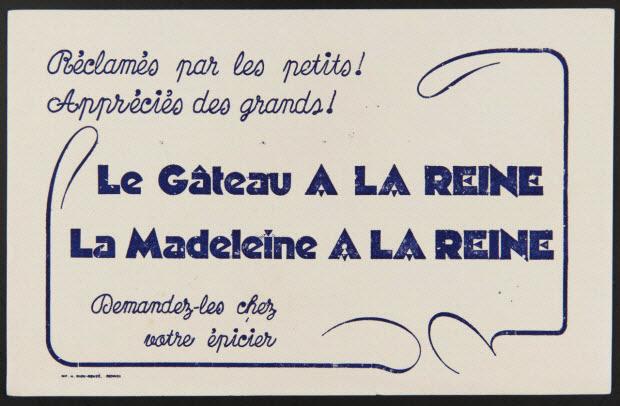 buvard publicitaire - Le Gâteau A LA REINE La Madeleine A LA REINE