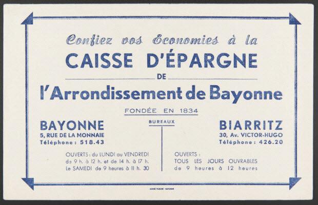 buvard publicitaire - Confiez vos Economies à la CAISSE D'EPARGNE DE l'Arrondissement de Bayonne