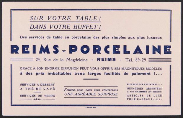buvard publicitaire - SUR VOTRE TABLE ! DANS VOTRE BUFFET ! Des services de table en porcelaine des plus simples au plus luxueux REIMS-PORCELAINE