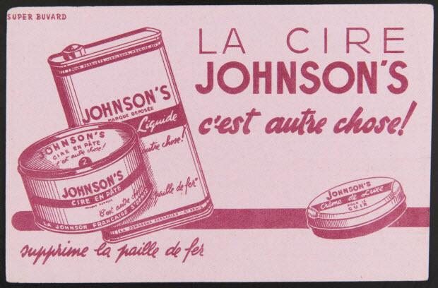 buvard publicitaire - LA CIRE JOHNSON'S c'est autre chose!