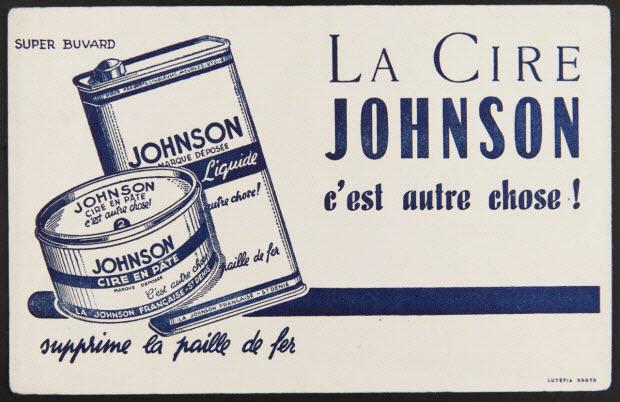 buvard publicitaire - LA CIRE JOHNSON c'est autre chose!