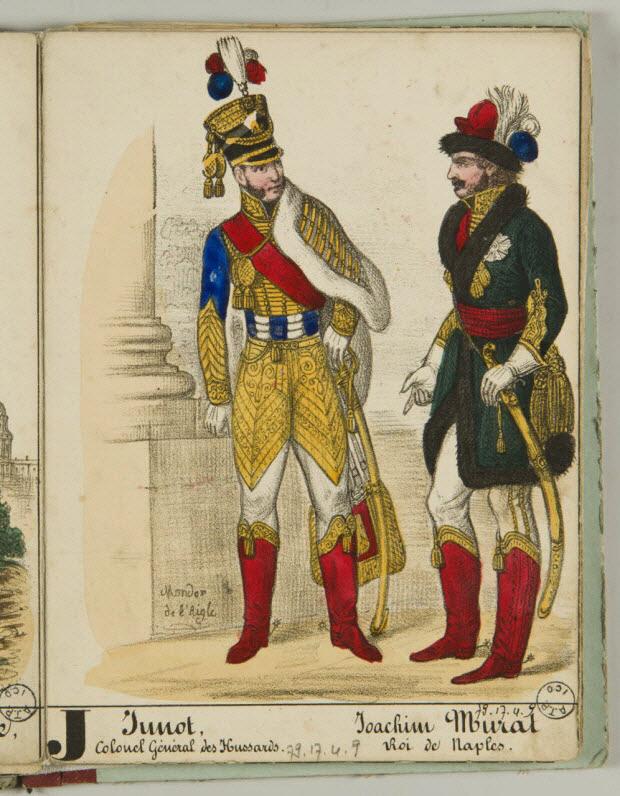album - Junot, Colonel Général des Hussards. Joachim Murat Roi de Naples.