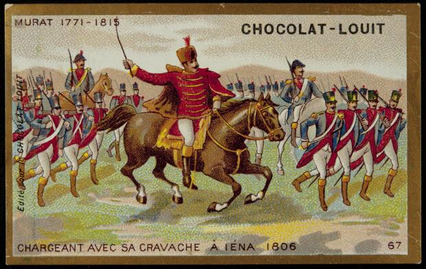 carte réclame - MURAT 1771-1815 CHARGEANT AVEC SA CRAVACHE A IENA 1806 67
