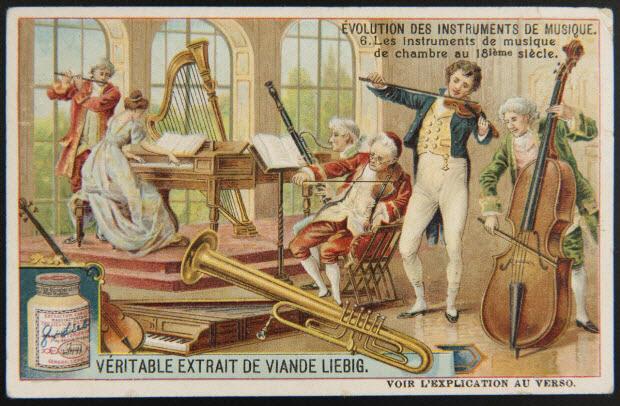 carte réclame - EVOLUTION DES INSTRUMENTS DE MUSIQUE. Les instruments de musique de chambre au 18ième siècle.