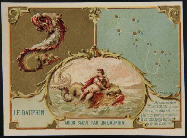 carte réclame - LE DAUPHIN ARION SAUVE PAR UN DAUPHIN Arion, célèbre Musicien, étant sur un vaisseau est jeté à la mer par les matelots. Il est transporté au rivage par un Dauphin.