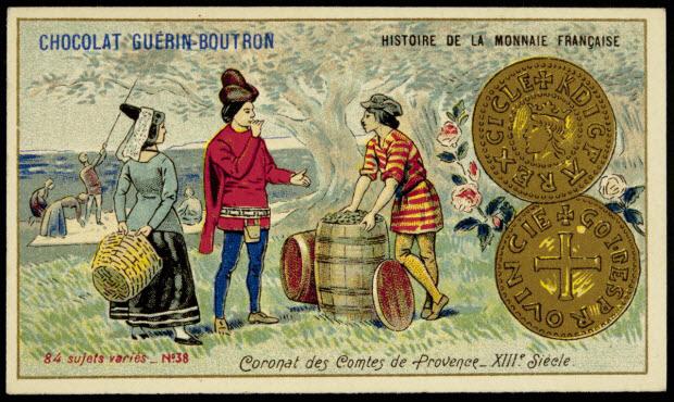 carte réclame - HISTOIRE DE LA MONNAIE FRANCAISE Coronat des Comtes de Provence _ XIIIe. Siècle.