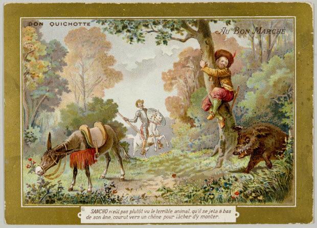 carte réclame - DON QUICHOTTE 6 SANCHO n'eût pas plutôt vu le terrible animal qu'il se jeta à bas de son âne, courut vers un chêne pour tâcher d'y monter.