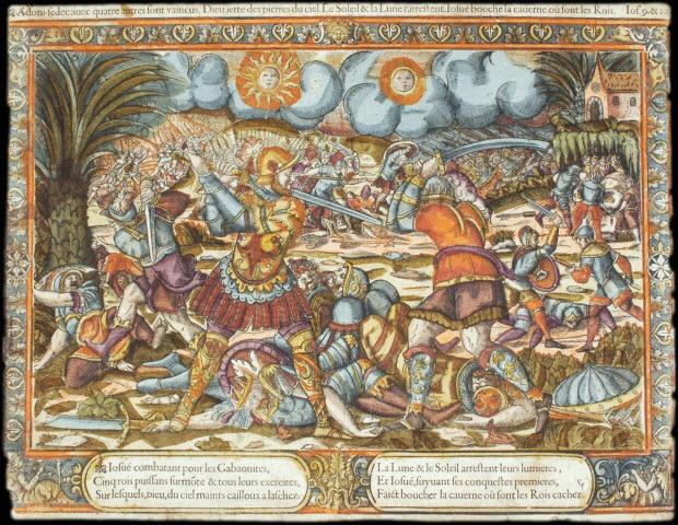 imagerie ancienne - Adoni-sedec avec quatre autres sont vaincus. Dieu jette des pierres du ciel. Le Soleil & la Lune s'arrestent. Iosué bouche la caverne où sont les Rois. Ios. 9 & 10.