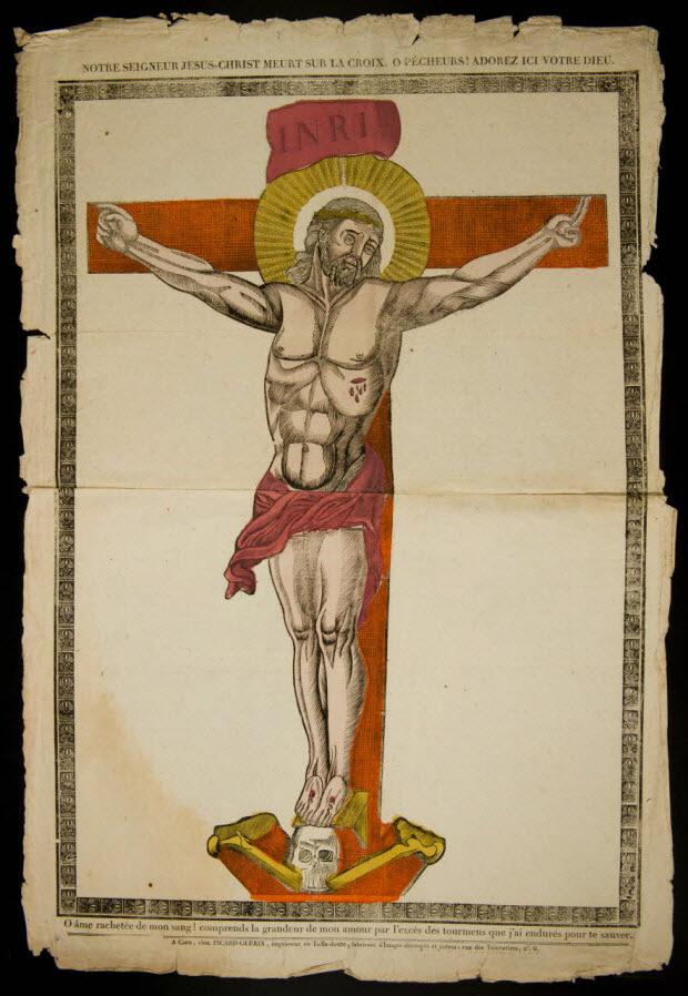 imagerie ancienne - NOTRE SEIGNEUR JESUS-CHRIST MEURT SUR LA CROIX. O PECHEURS ! ADOREZ ICI VOTRE DIEU.