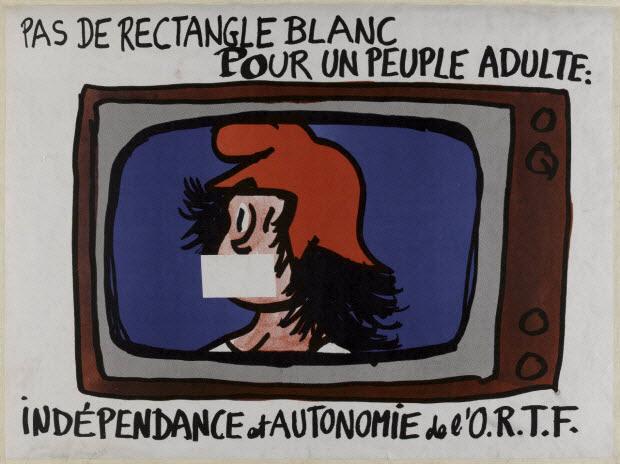 affiche - Pas de rectangle blanc pour un peuple adulte : indépendance et autonomie de l'O.R.T.F.