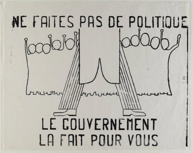 affiche - Na faites pas de politique le gouvernement la fait pour vous