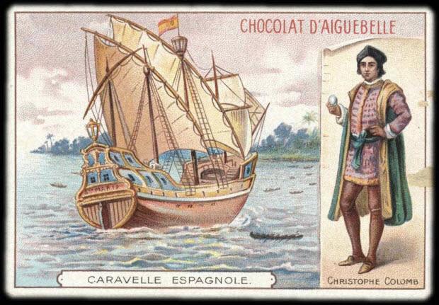 carte réclame - CARAVELLE ESPAGNOLE. CHRISTOPHE COLOMB