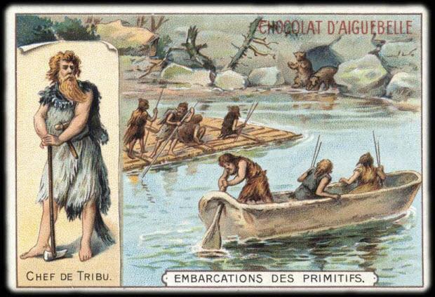 carte réclame - CHEF DE TRIBU. EMBARCATIONS DES PRIMITIFS.
