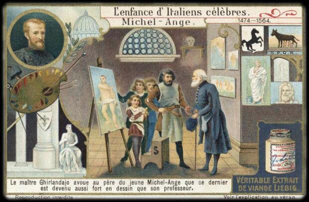 carte réclame - L'enfance d'Italiens célèbres. Michel-Ange 1474-1564