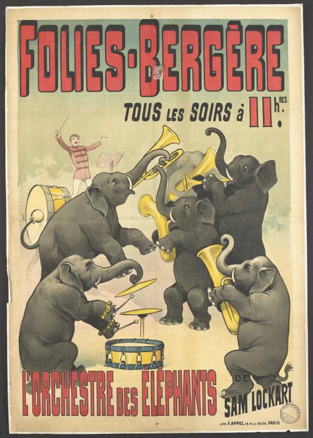 affiche - FOLIES-BERGÈRE TOUS LES SOIRS à 11 hRES. L'ORCHESTRE DES ÉLÉPHANTS DE SAM LOCKART