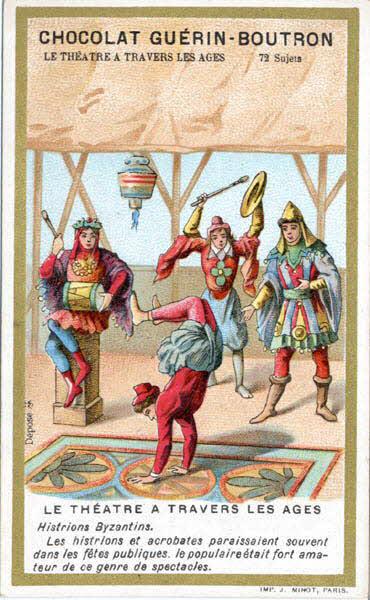 carte réclame - LE THEATRE A TRAVERS LES AGES Histrions Byzantins.