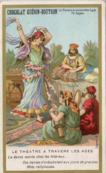 carte réclame - LE THEATRE A TRAVERS LES AGES La danse sacrée chez les Hébreux.